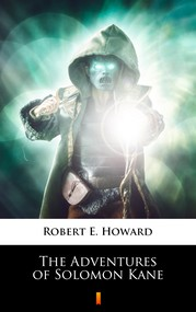 okładka The Adventures of Solomon Kane, Ebook | Robert E. Howard