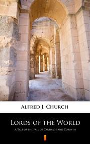 okładka Lords of the World, Ebook | Alfred J. Church