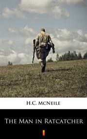 okładka The Man in Ratcatcher, Ebook | H.C. McNeile