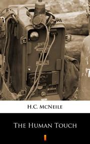 okładka The Human Touch, Ebook | H.C. McNeile