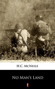 okładka No Man's Land, Ebook | H.C. McNeile