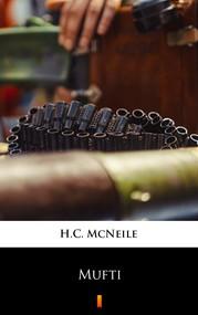 okładka Mufti, Ebook | H.C. McNeile