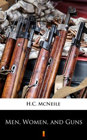 okładka Men, Women, and Guns, Ebook | H.C. McNeile