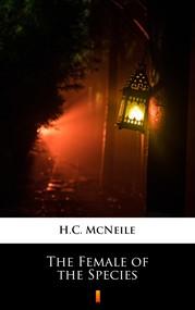 okładka The Female of the Species, Ebook | H.C. McNeile