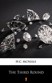 okładka The Third Round, Ebook | H.C. McNeile