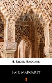 okładka Fair Margaret, Ebook | H. Rider  Haggard