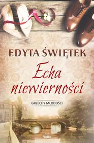 okładka Echa niewierności, Ebook | Edyta Świętek