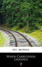 okładka When Carruthers Laughed, Ebook | H.C. McNeile