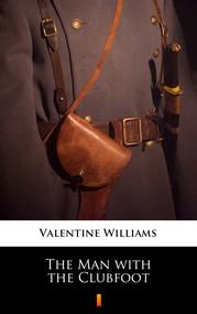 okładka The Man with the Clubfoot, Ebook | Valentine Williams