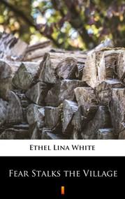 okładka Fear Stalks the Village, Ebook | Ethel Lina White