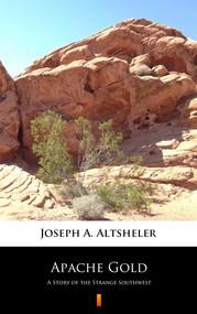 okładka Apache Gold, Ebook | Joseph A. Altsheler