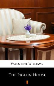 okładka The Pigeon House, Ebook | Valentine Williams