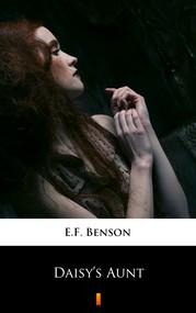 okładka Daisy's Aunt, Ebook | E.F. Benson