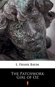 okładka The Patchwork Girl of Oz, Ebook | L. Frank Baum