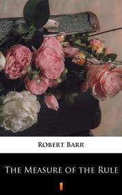 okładka The Measure of the Rule, Ebook | Robert Barr