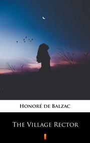 okładka The Village Rector, Ebook | Honoré  de Balzac