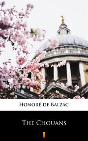 okładka The Chouans, Ebook | Honoré  de Balzac