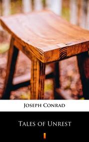 okładka Tales of Unrest, Ebook | Joseph Conrad