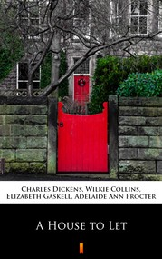okładka A House to Let, Ebook | Elizabeth Gaskell, Charles Dickens, Wilkie Collins, Adelaide Ann Procter
