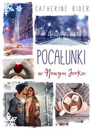 okładka Pocałunki w Nowym Jorku, Ebook | Catherine Rider