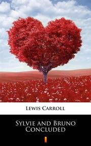 okładka Sylvie and Bruno Concluded, Ebook   Lewis Carroll