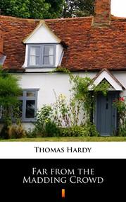 okładka Far from the Madding Crowd, Ebook | Thomas Hardy