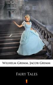 okładka Fairy Tales, Ebook | Wilhelm Grimm, Jacob Grimm