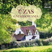 okładka Czas gniazdowania, Audiobook | Dorota Pasek