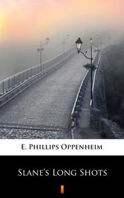 okładka Slane's Long Shots, Ebook | E. Phillips Oppenheim
