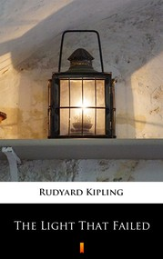 okładka The Light That Failed, Ebook | Rudyard Kipling