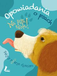 okładka Na psa urok - opowiadania o psach, Ebook   autor zbiorowy