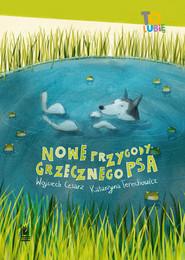 okładka Nowe przygody grzecznego psa, Ebook   Wojciech Cesarz, Katarzyna Terechowicz