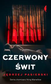 okładka Czerwony świt, Ebook | Jędrzej Pasierski