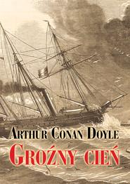 okładka Groźny cień, Ebook | Arthur Conan Doyle