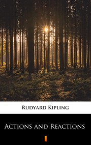 okładka Actions and Reactions, Ebook | Rudyard Kipling