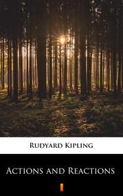 okładka Actions and Reactions, Ebook | Rudyard Kipling
