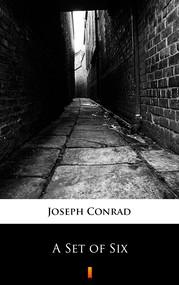 okładka A Set of Six, Ebook | Joseph Conrad