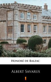 okładka Albert Savarus, Ebook | Honoré  de Balzac