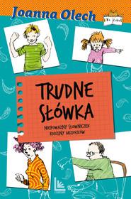 okładka Trudne słówka. Niepoważny słowniczek rodziny Miziołków, Ebook | Joanna Olech