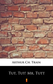 okładka Tut, Tut! Mr. Tutt, Ebook | Arthur Ch. Train