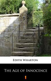 okładka The Age of Innocence, Ebook | Edith Wharton