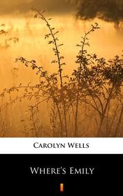 okładka Where's Emily, Ebook | Carolyn Wells