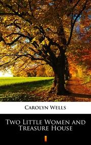okładka Two Little Women and Treasure House, Ebook | Carolyn Wells