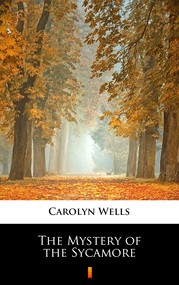 okładka The Mystery of the Sycamore, Ebook | Carolyn Wells