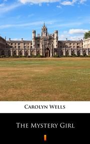 okładka The Mystery Girl, Ebook | Carolyn Wells