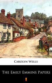 okładka The Emily Emmins Papers, Ebook | Carolyn Wells