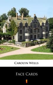okładka Face Cards, Ebook | Carolyn Wells