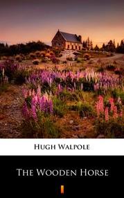 okładka The Wooden Horse, Ebook | Hugh Walpole
