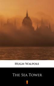okładka The Sea Tower, Ebook | Hugh Walpole