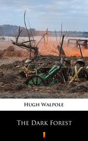 okładka The Dark Forest, Ebook | Hugh Walpole